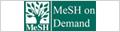 [MeSH] MeSH on Demand